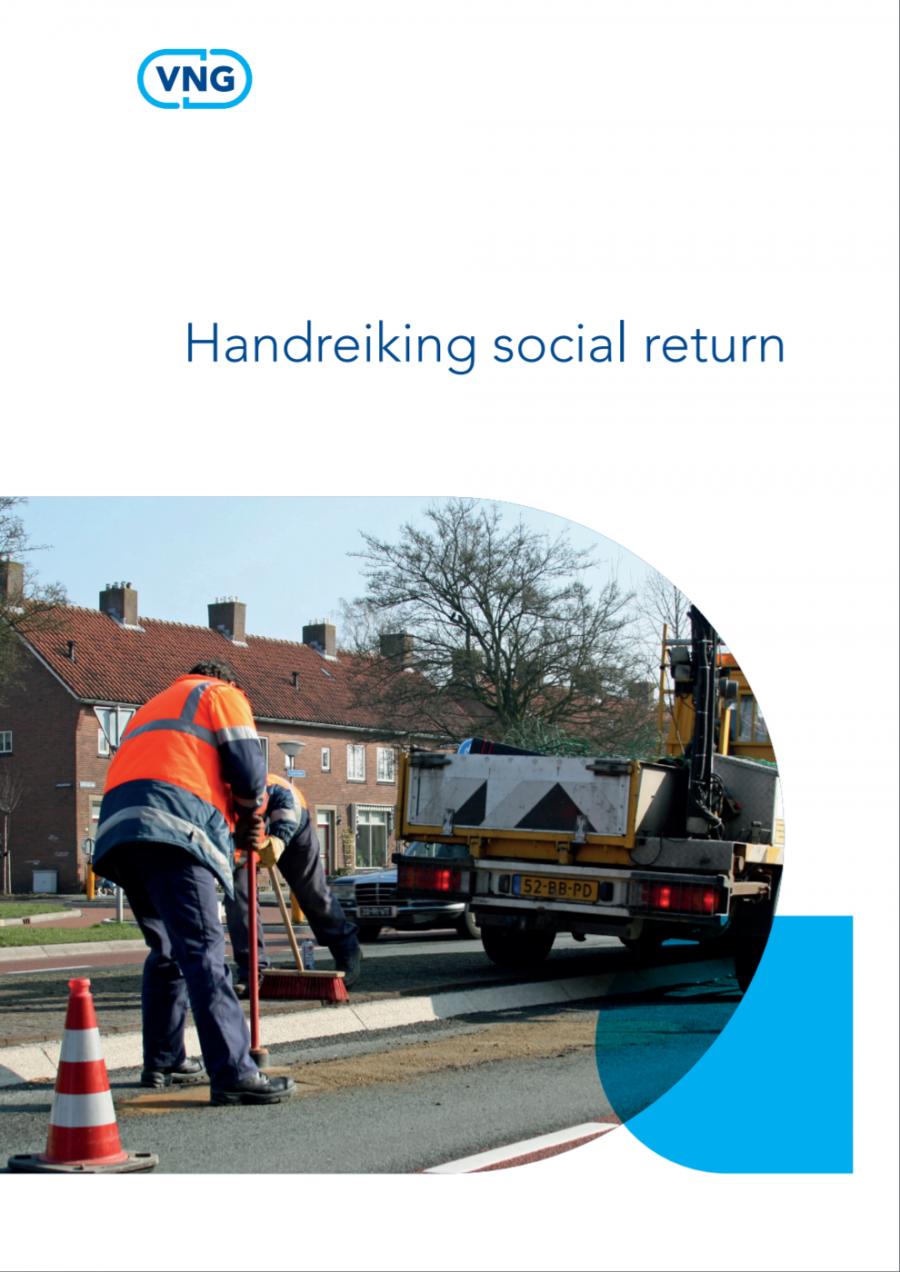 Landelijke handreiking Social return van de VNG helpt gemeenten bij beleid