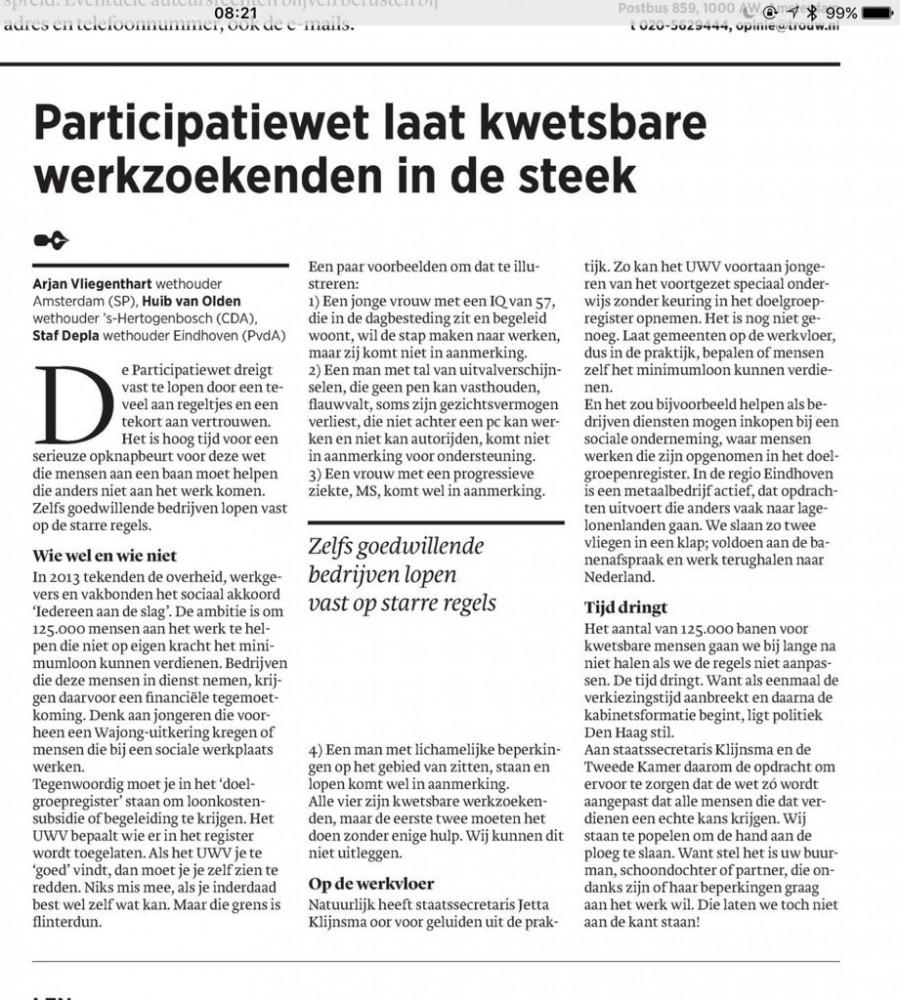 In Trouw: Oproep aan Tweede Kamer door wethouders Depla, VLiegenthart en van Olden om iedereen kans op werk te geven